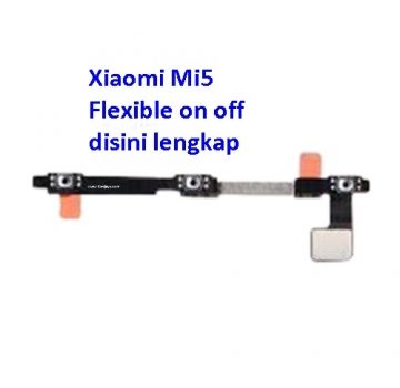 Jual Flexible on off Xiaomi Mi5