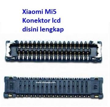 Jual Konektor Lcd Xiaomi Mi5