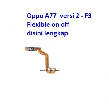 flexible-on-off-oppo-a77-versi-2-f3