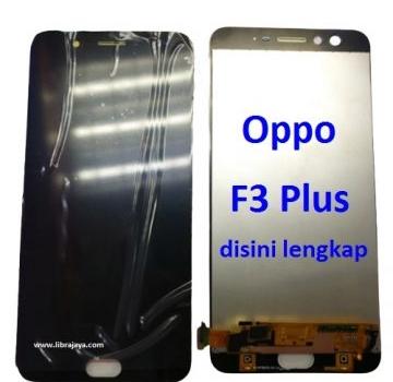 Jual Lcd Oppo F3 Plus fullset