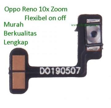 Flexible on off Oppo Reno 10x zoom murah