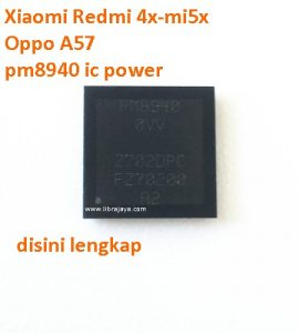 ic-power-pm8940-xiaomi-redmi-4x-mi5x-oppo-a57