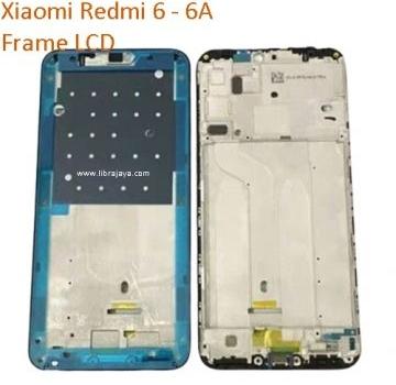 Frame lcd Xiaomi Redmi 6A murah