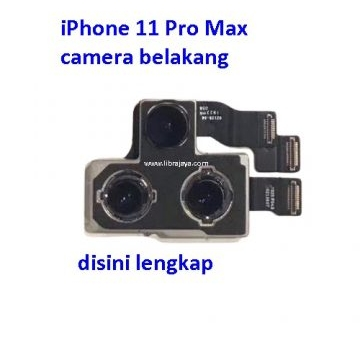 Jual Camera belakang iPhone 11 Pro Max