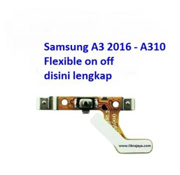 Jual Flexible on off Samsung A3 2016