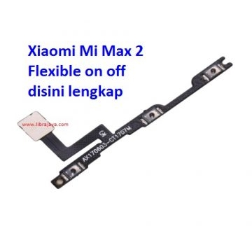 Jual Flexible on off Xiaomi Mi Max 2