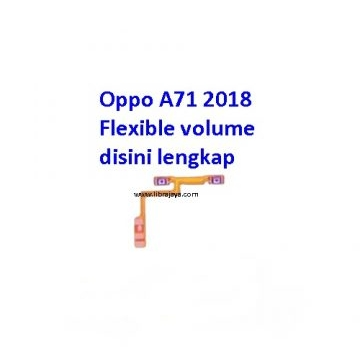 Jual Flexible volume Oppo A71 2018