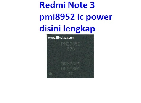 Jual IC power pmi8952 Redmi Note 3