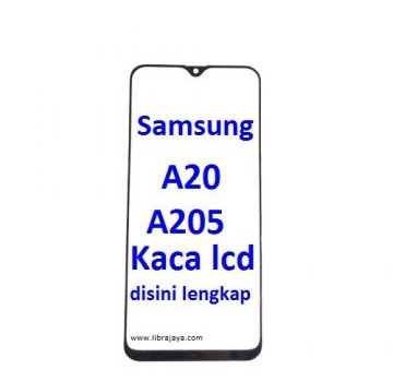 Jual Kaca Lcd Samsung A205