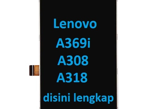 Jual Lcd Lenovo A369