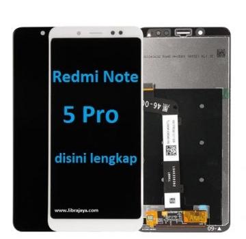 Jual Lcd Redmi Note 5 Pro