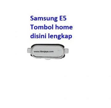 tombol-home-samsung-e5