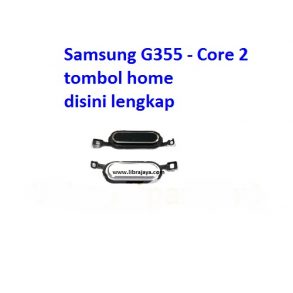 tombol-home-samsung-g355-core-2