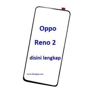 Jual Kaca lcd Oppo Reno 2