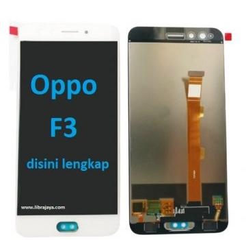 Jual Lcd Oppo F3 fullset