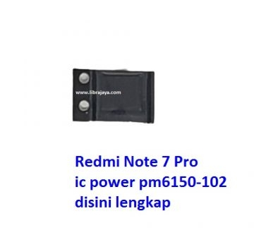 Jual Ic Power PM6150 102 Redmi Note 7 Pro