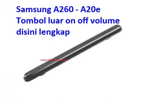 Jual Tombol luar on off volume Samsung A260