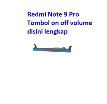 Jual Tombol on off volume Redmi Note 9 Pro