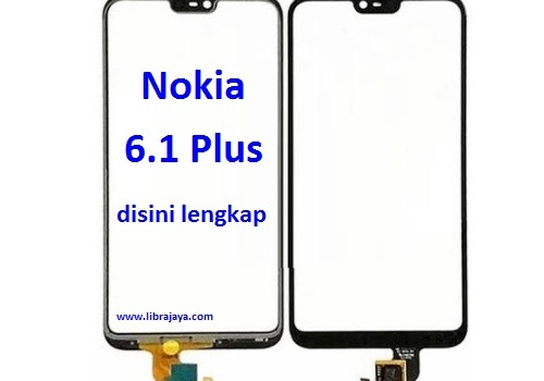 Jual Touch screen Nokia 6.1 Plus