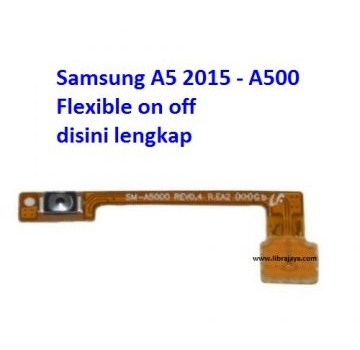 Jual Flexible on off Samsung A5 2015