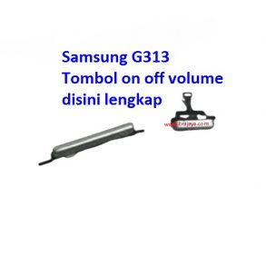 tombol-luar-on-off-volume-samsung-g313