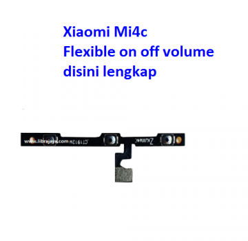 Jual Flexible on off volume Xiaomi Mi4c