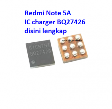 Jual Ic charger BQ27426 Redmi Note 5A