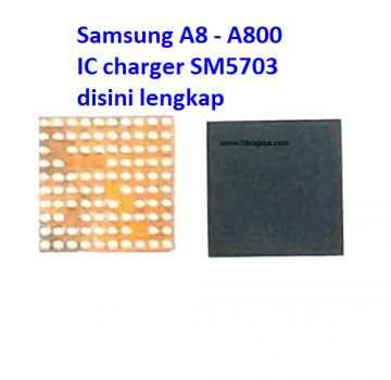 Jual Ic charger sm5703a Samsung A800