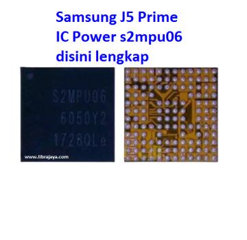 Jual Ic Power s2mpu06 Samsung J5 Prime