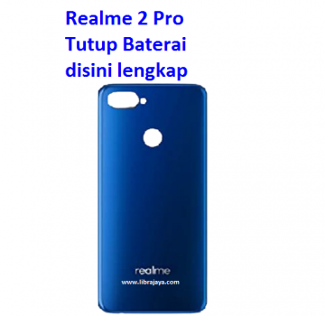Jual Tutup baterai Realme 2 Pro