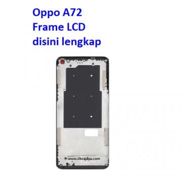 Jual Frame Lcd Oppo A72